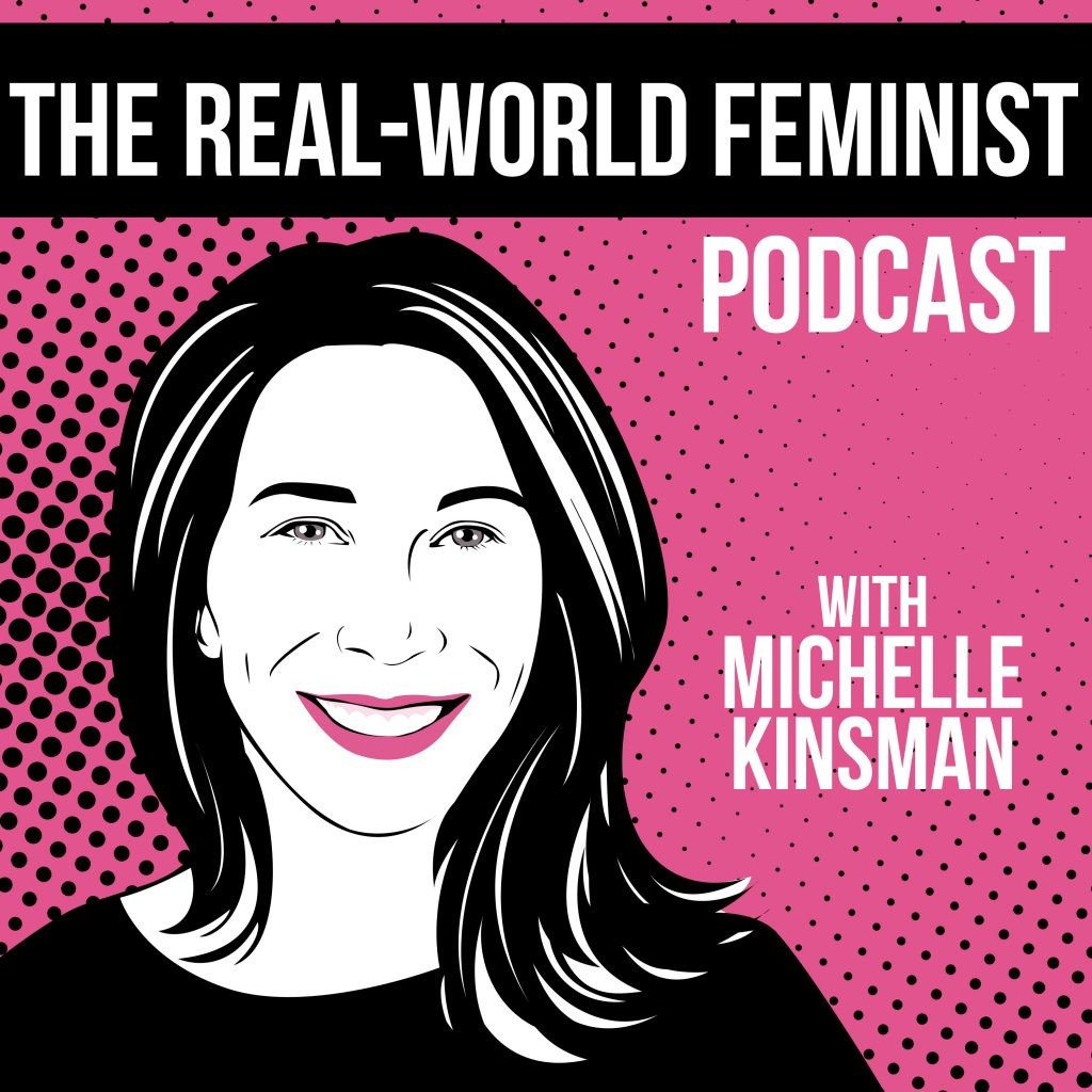 The Real-World Feminist Podcast