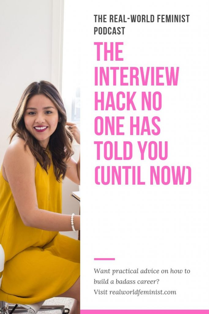 Episode #8: The Interview Hack No One Has Told You (Until Now)