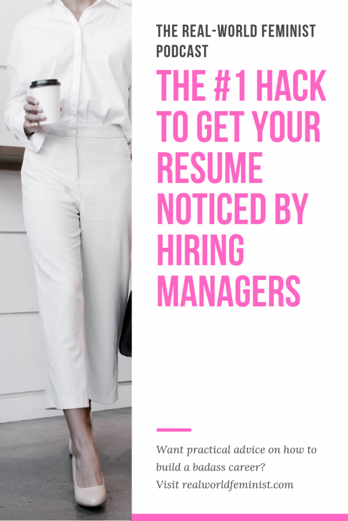 Episode #1: The #1 Hack to Get Your Resume Noticed by Hiring Managers