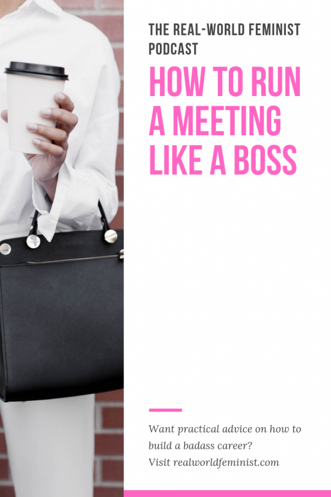 How To Run a Meeting Like a Boss