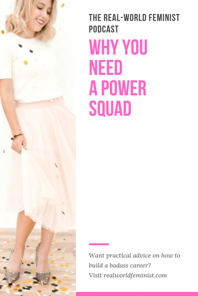 Episode #13: Why You Need a Power Squad