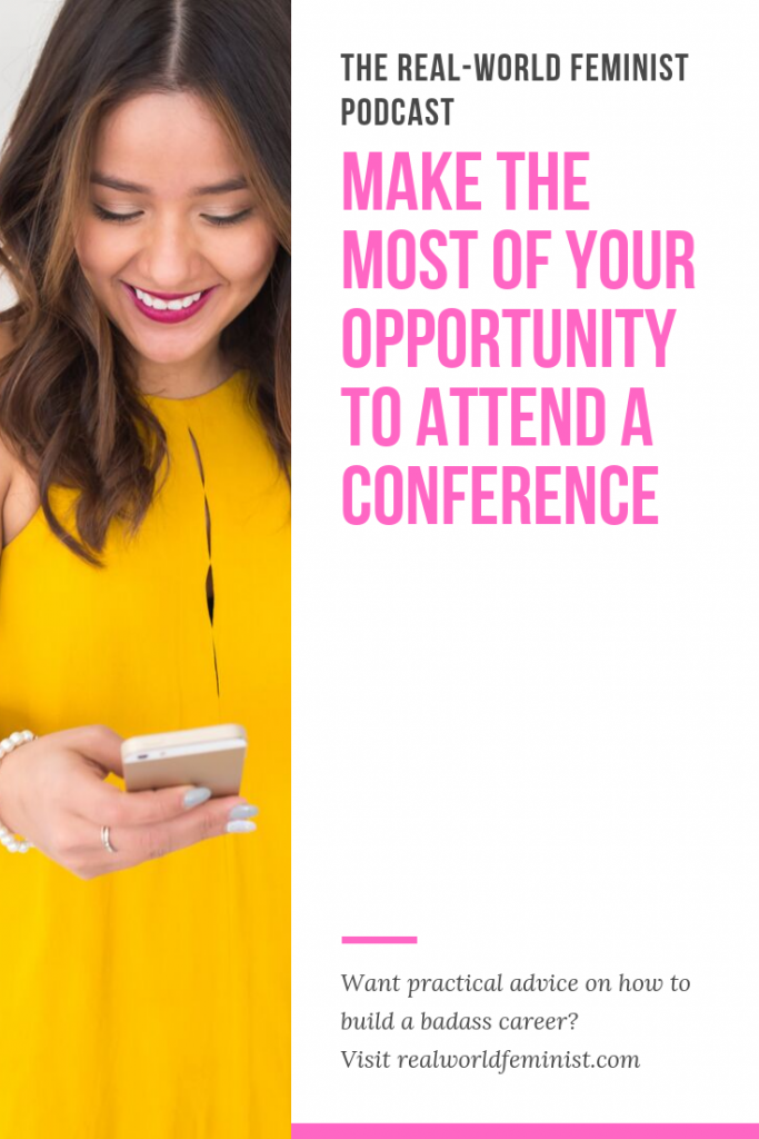 Episode #16: Make the Most of Your Opportunity to Attend a Conference