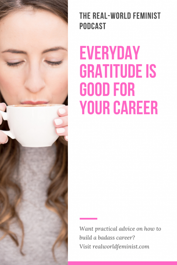 Episode #19: Everyday Gratitude Is Good for Your Career