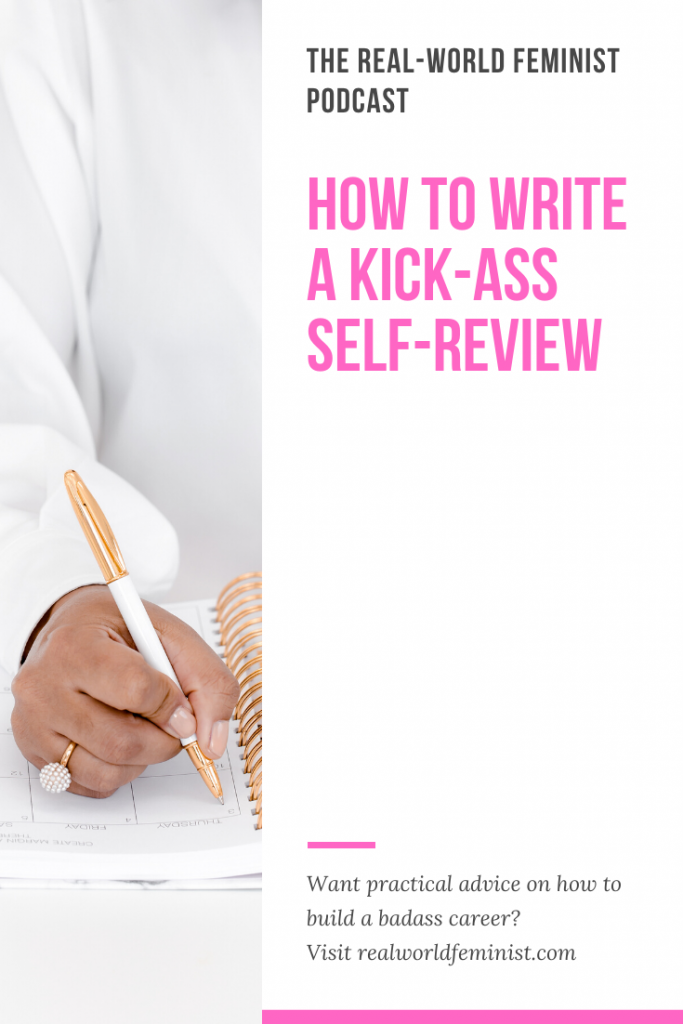 Episode #23: How to Write a Kick-Ass Self-Review