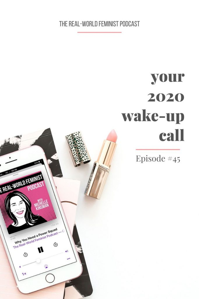 Episode #45: Your 2020 Wake-up Call