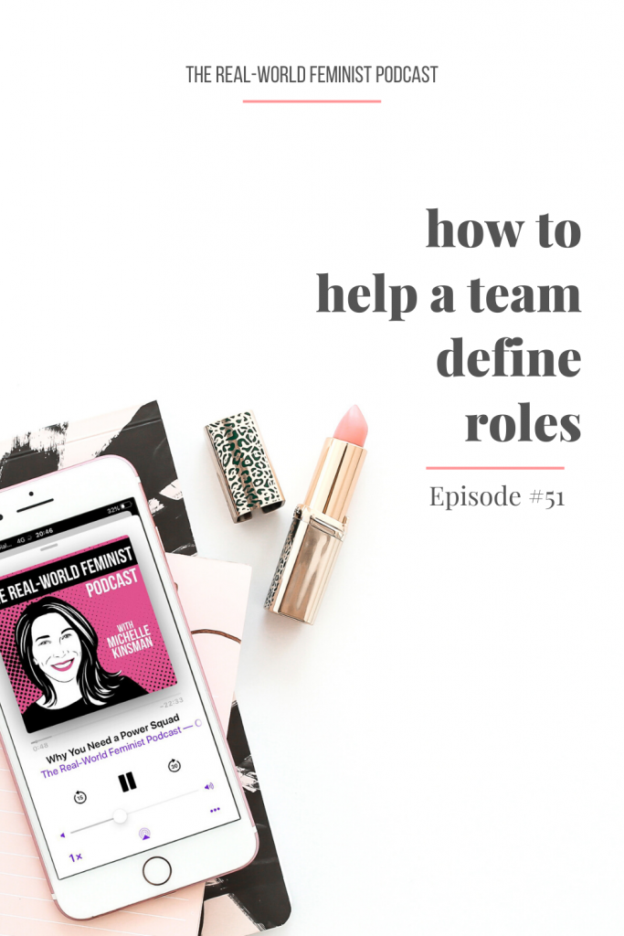 Episode #51: How to Help a Team Define Roles