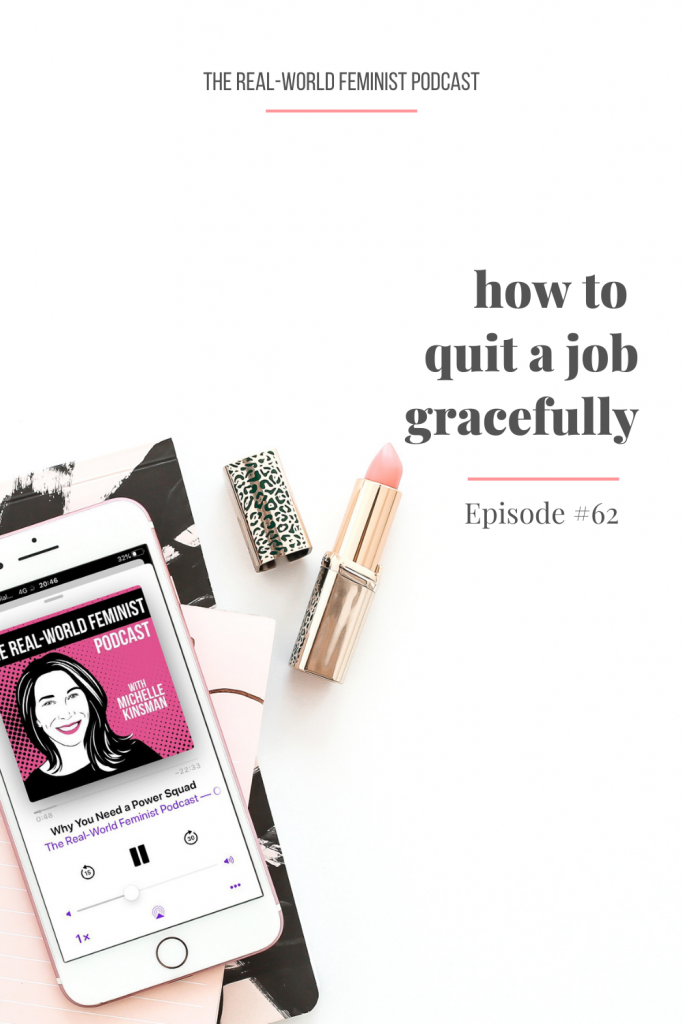 Episode #62: How to Quit Your Job Gracefully