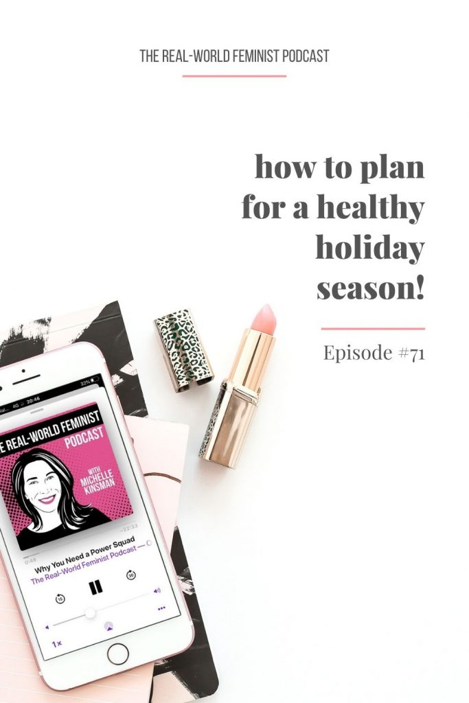 Episode #71: How to Plan for a Healthy Holiday Season!