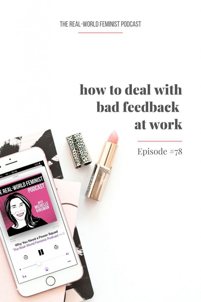 Episode #78: How to Deal with Bad Feedback at Work