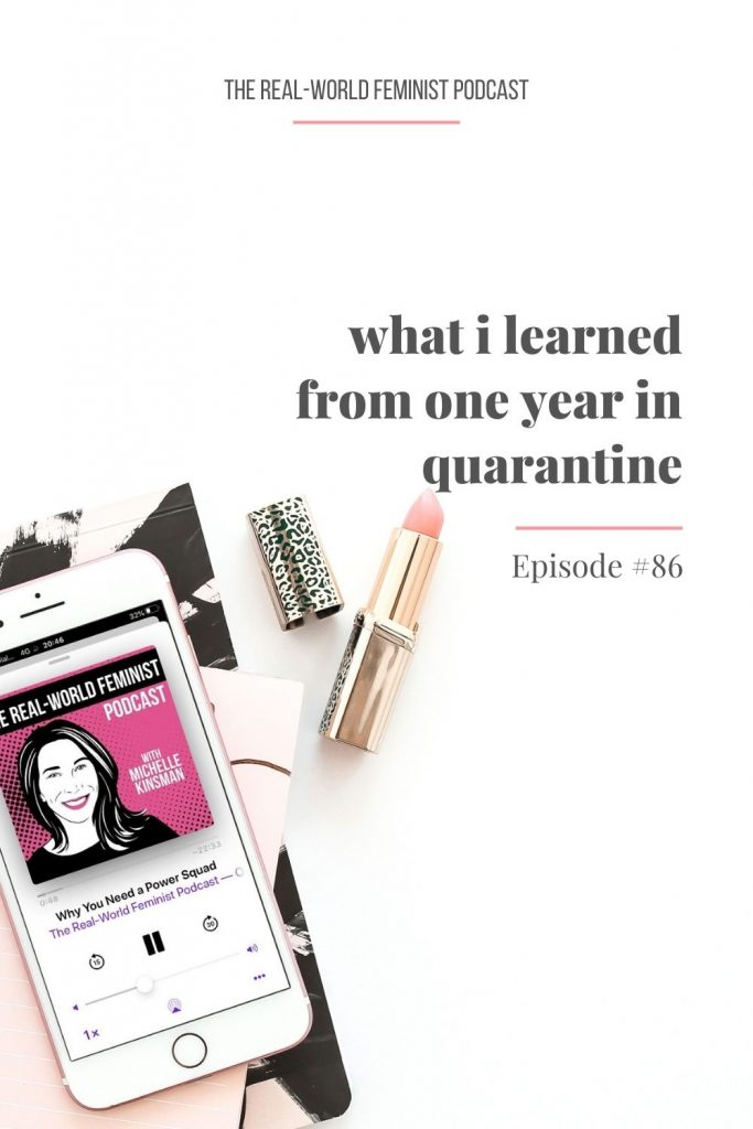 Episode #86: What I Learned from One Year in Quarantine